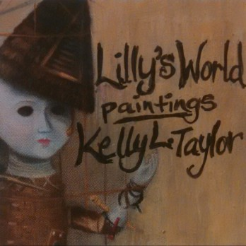 LillysWorldPaintings-KellyLTaylor
